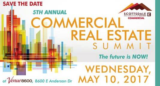 5th Annual Commercial Real Estate Summit @ Scottsdale Area Association of REALTORS