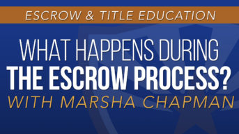 What Happens During the Escrow Process?