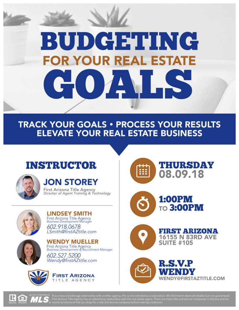 Real Estate Goal Budgeting @ First Arizona Title