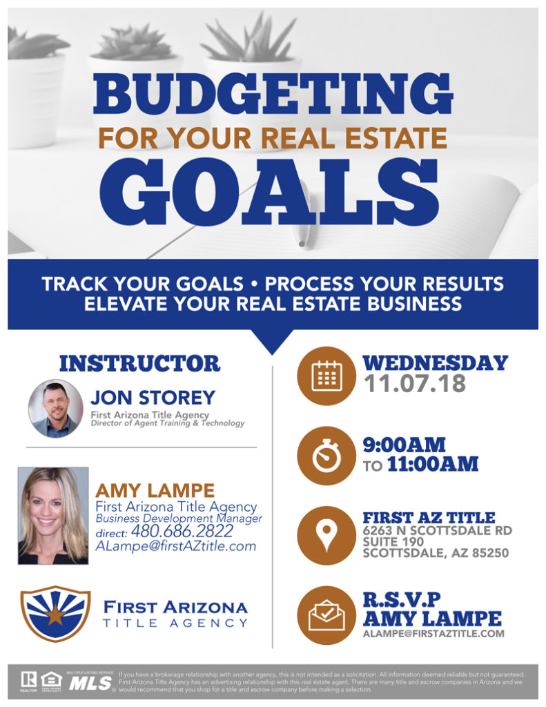 Real Estate Goal Budgeting @ First AZ Title